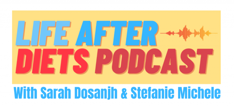 life after diets podcast
